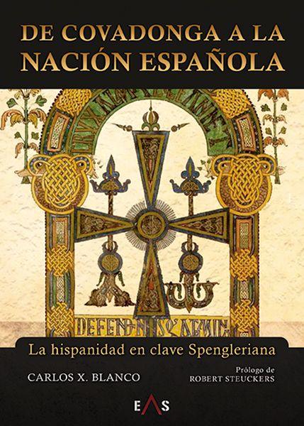De Covadonga a la nación española