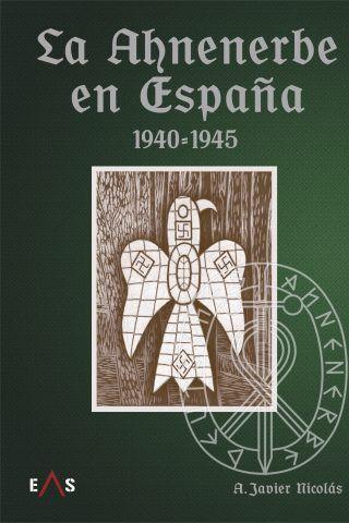 La Ahnenerbe en España (1940 – 1945)